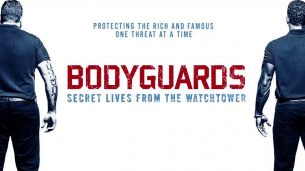 Bodyguards: Secret Lives from the Watchtower (2016)