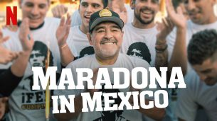 Maradona in Mexico (2019)