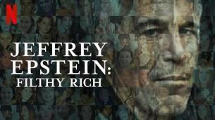 Jeffrey Epstein: Filthy Rich (2020)