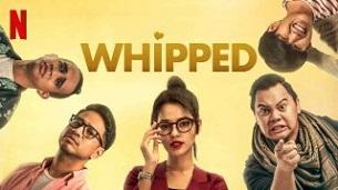 Whipped – Bucin (2020)