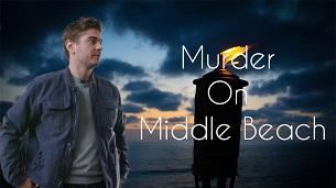 Murder on Middle Beach (2020)