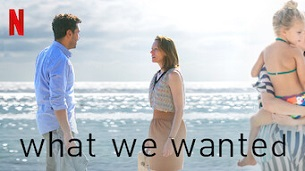 What We Wanted (2020)
