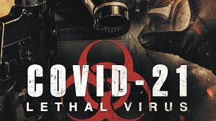 COVID-21: Lethal Virus (2021)