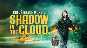 Shadow in the Cloud (2021)