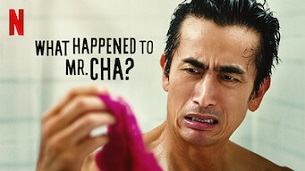 What Happened to Mr. Cha? (2021)