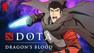 DOTA: Dragon's Blood (2021)