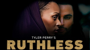 Tyler Perry's Ruthless (2020)