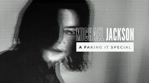 Michael Jackson – A Faking It Special (2021)