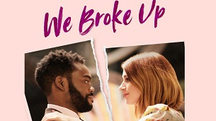 We Broke Up (2021)