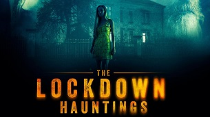 The Lockdown Hauntings (2021)