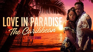 Love In Paradise: The Caribbean (2021)